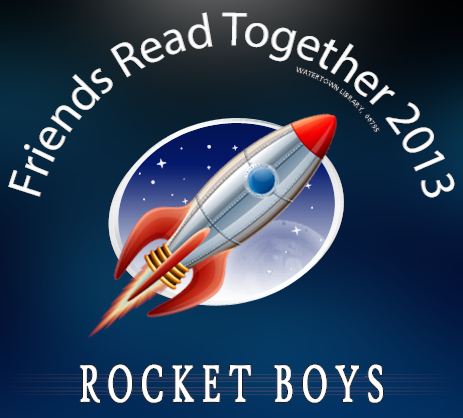 Community Read 2013 - ROCKET BOYS by Homer H. Hickum JR.